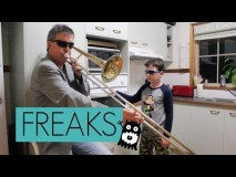 When Mama Mom Isn't Home original Freaks Dad and Toby trombone & oven kid